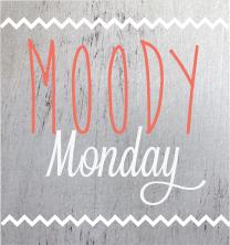 moody_monday